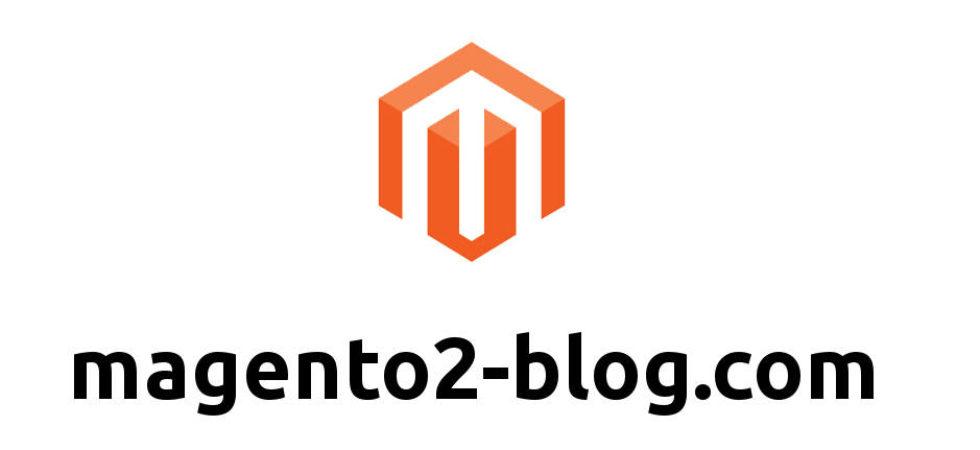 Magento2 Blog - A Blog about Magento e-Commerce System